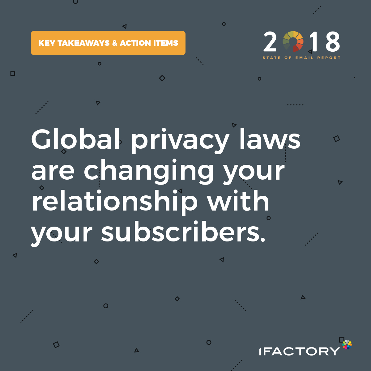 Global privacy laws are changing your relationship with your subscribers.